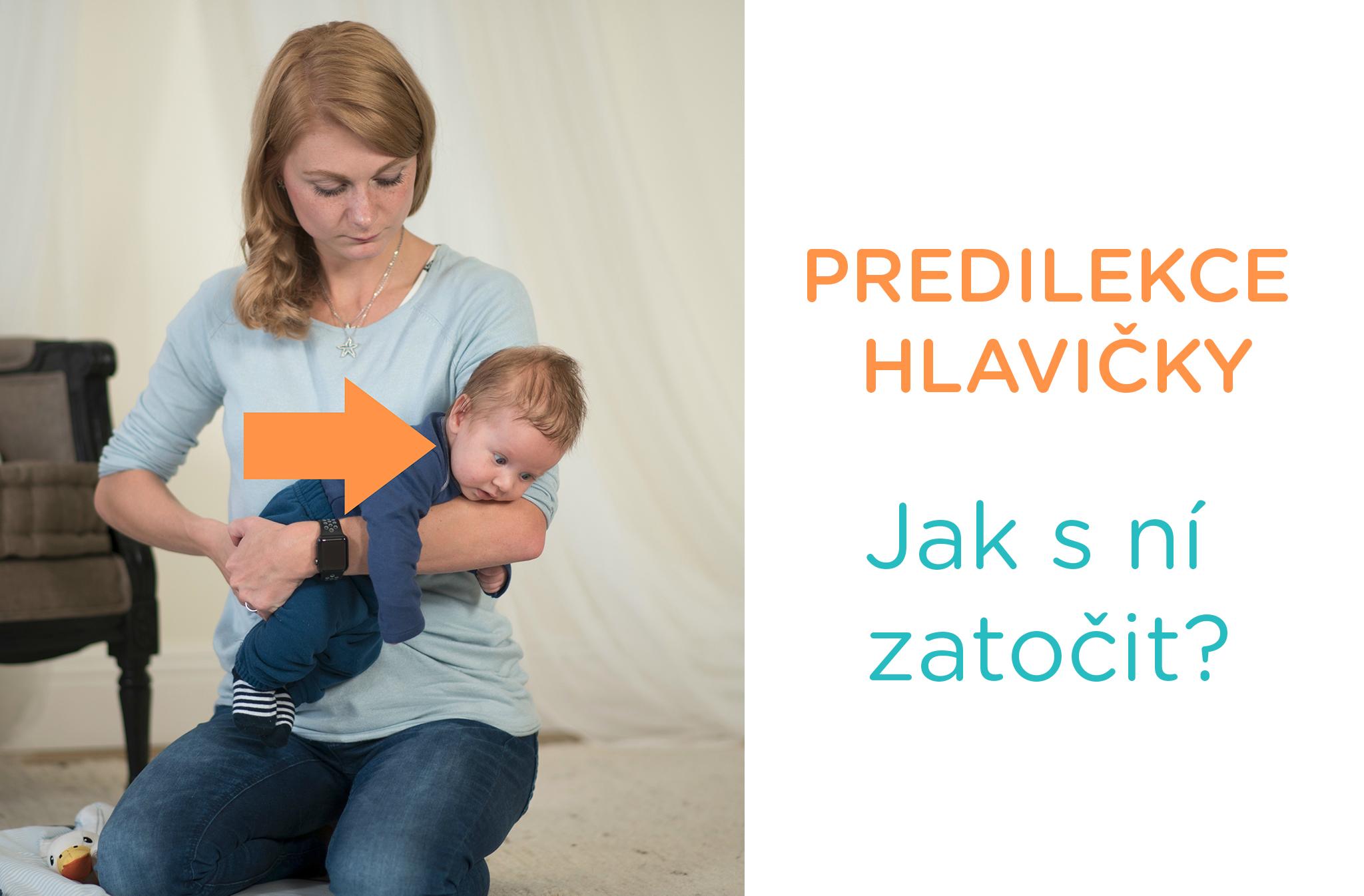 a7724fedf Predilekce hlavičky - jak miminku pomoci i bez rehabilitace - Vanda S.
